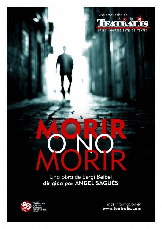 Miércoles 30, representación teatral 'Morir o no morir' en  Civivox Iturrama