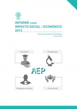 La Asociación Española de Pediatría presenta el 'Informe sobre impacto social y económico 2015'