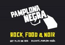 AGENDA: 23 de enero, en Baluarte y Hotel Tres Reyes de Pamplona, finaliza 'Pamplona Negra'