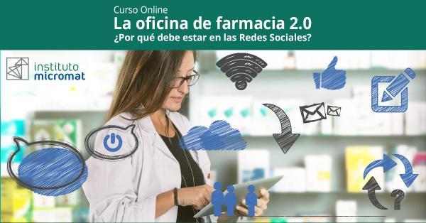 La oficina de farmacia 2.0 ¿Por qué debe estar en las redes sociales?