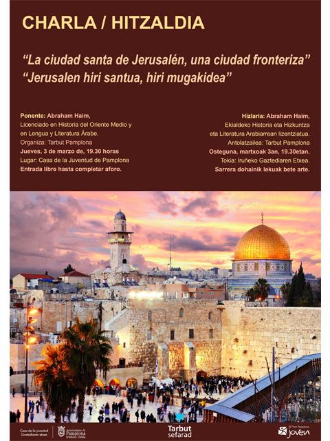 AGENDA: 3 de marzo, en Casa de la Juventud de Pamplona, 'Jerusalen'
