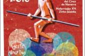 AGENDA: de 24 a 28 de agosto, en Tudela, Huarte, Viana, Alsasua y San Adrián, Festival de Circo