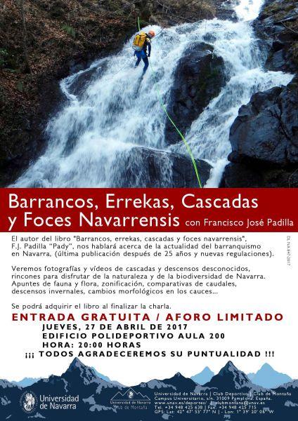 """AGENDA: 27 de abril, en Polideportivo Universidad de Navarra, """"Barrancos, errekas, cascadas y foces navarrensis"""""""