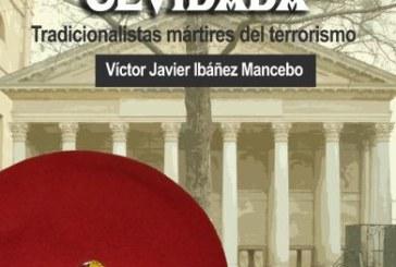 Una resistencia olvidada. Tradicionalistas mártires del terrorismo.