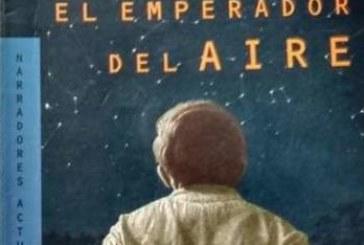 """""""El Emperador del aire"""""""