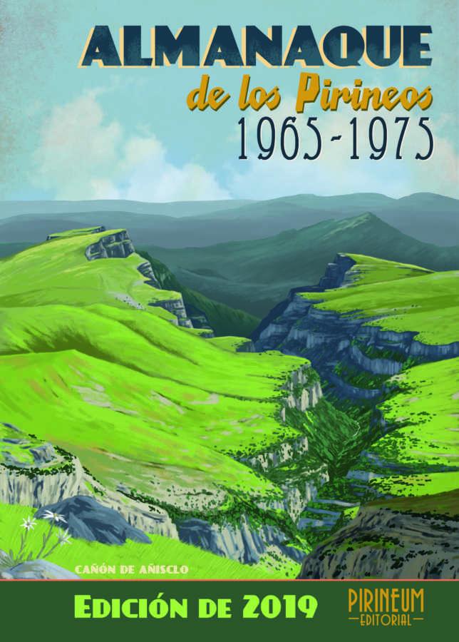 El valle de Añisclo, portada del Almanaque de los Pirineos 2019