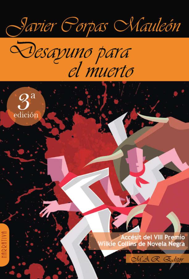 AGENDA: 23 de mayo, en calle Zapatería de Pamplona, presentación 'Desayuno para el muerto'