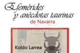 AGENDA: 21 de junio, en club taurino de Pamplona, libro: 'Efemérides y anécdotas taurinas de Navarra'
