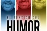 AGENDA: 21 de septiembre, en Baluarte, El sentido del humor: Dos tontos y yo