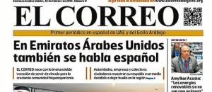 Nace 'El Correo del Golfo', el primer periódico impreso en español en los Emiratos Árabes