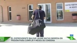 El expresidente de Baleares Matas, en el momento de ingresar en prisión (La Sexta)