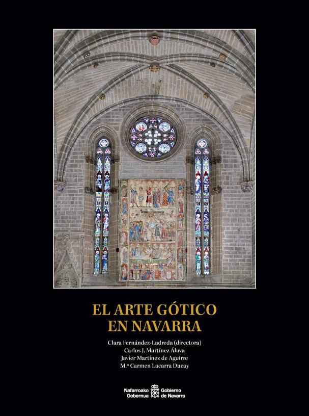 """Cultura edita """"El arte gótico en Navarra"""", obra que analiza un periodo artístico brillante y muy desconocido"""