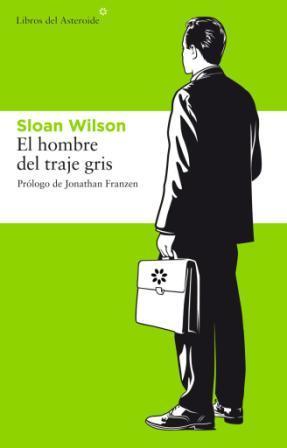 """Crítica Literaria: """"El hombre del traje gris"""" de Sloan Wilson"""
