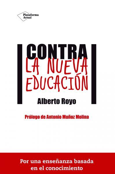 """AGENDA: 29 de abril, en El Corte Inglés de Pamplona, presentación """"Contra la nueva educación"""""""