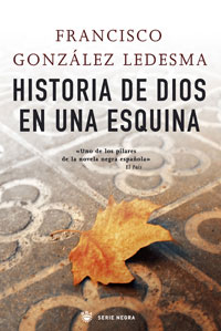 "Crítica literaria: ""Historia de Dios en una esquina"""