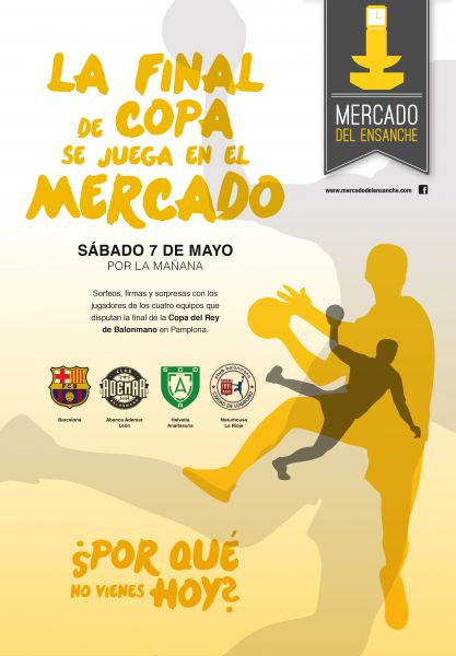 La Final de Copa del Rey se juega en el Mercado del II Ensanche