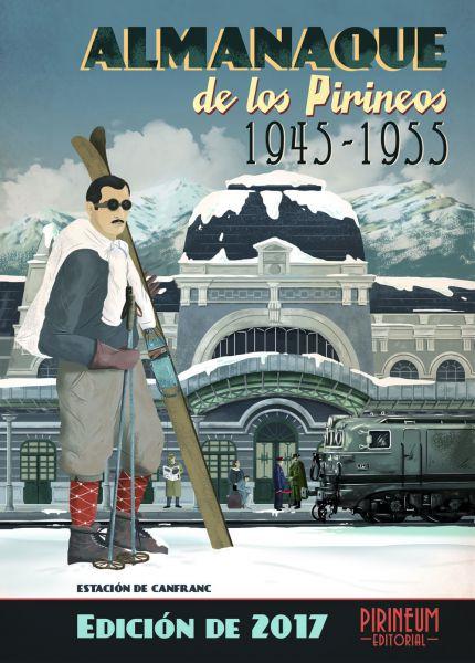 La estación de Canfranc será portada del Almanaque de los Pirineos 2017