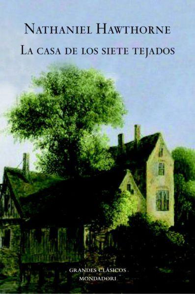 """Crítica literaria: """"La casa de los siete tejados"""""""