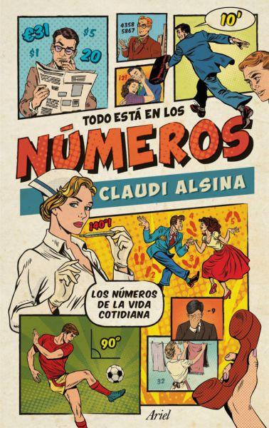"""""""Todo está en los números"""", un libro que conecta matemáticas y vida cotidiana"""