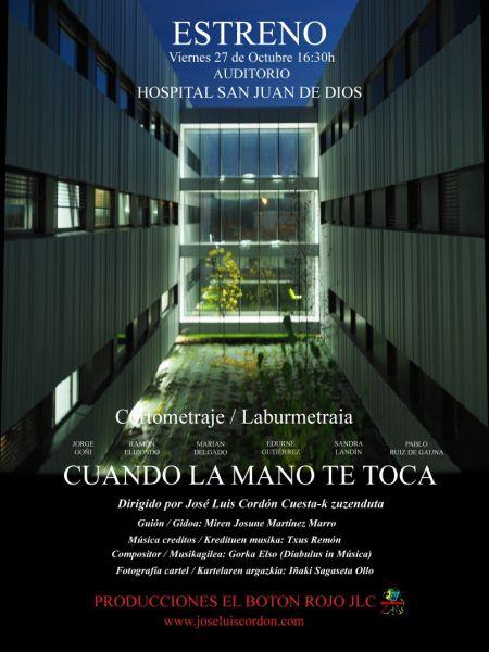 """Estreno del cortometraje de José Luis Cordón, """"Cuando la mano te toca"""""""