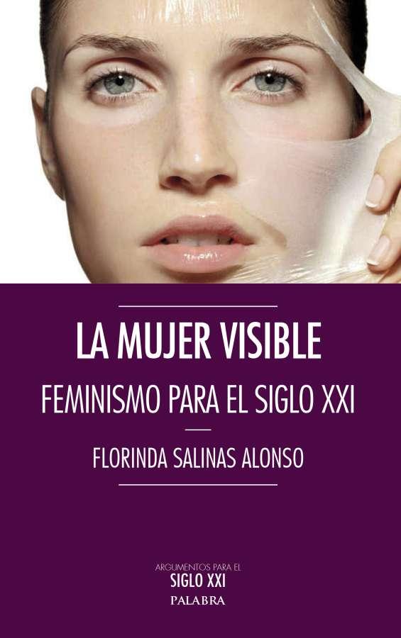 """""""La mujer visible"""""""