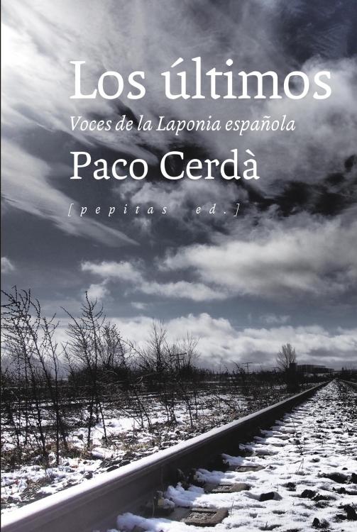 """""""Los últimos. Voces de la Laponia española"""""""