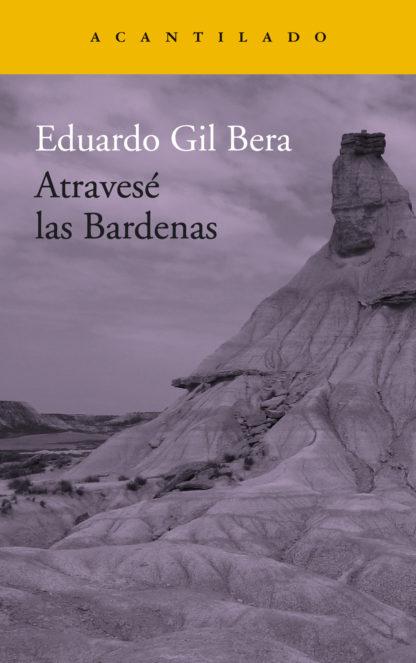 """""""Atravesé las Bardenas"""""""