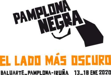 AGENDA: 18 de enero, en Baluarte, finaliza 'Pamplona Negra'