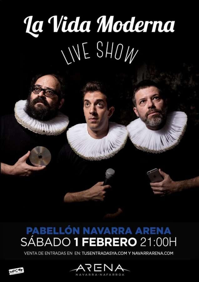 AGENDA: 1 de febrero, en Navarra Arena, LA VIDA MODERNA-Live Show