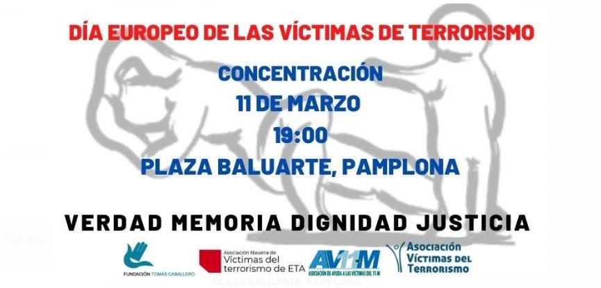 AGENDA: 11 de marzo, en Plaza de Baluarte, concentración Víctimas del Terrorismo