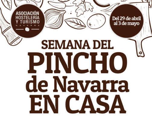 Hostelería y Turismo de Navarra organiza la #SemanaDelPinchoEnCasa