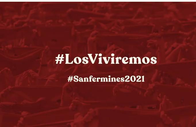 """En video, """"no hay Sanfermines""""  #LosViviremosEn2021"""