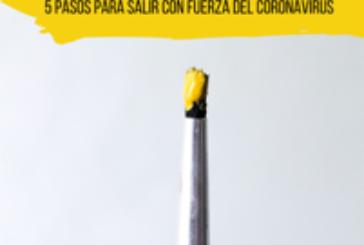 """""""Tu Nueva A-Normalidad, 5 Pasos para salir con fuerza del Coronavirus"""""""