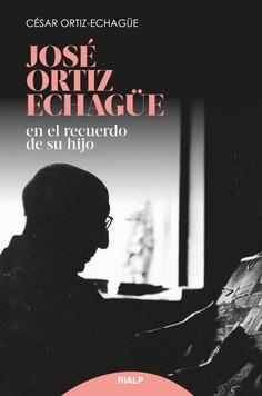 """""""José Ortiz de Echagüe en el recuerdo de su hijo"""""""